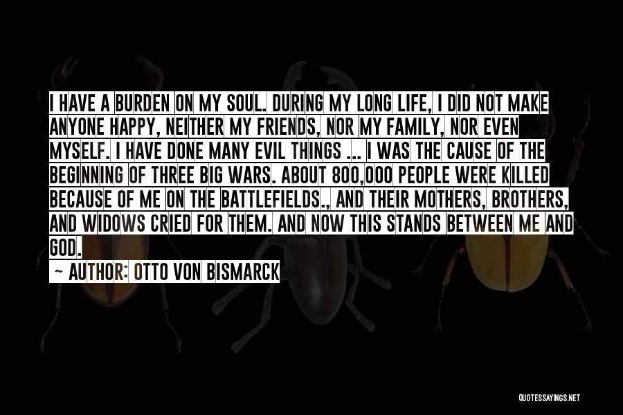 A Family Of Three Quotes By Otto Von Bismarck