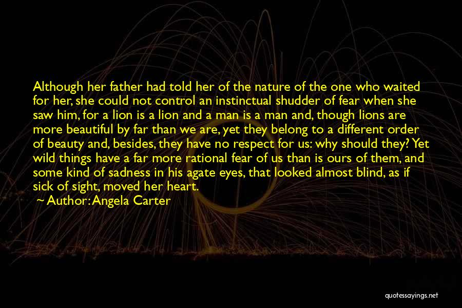 A Father Who Is Sick Quotes By Angela Carter