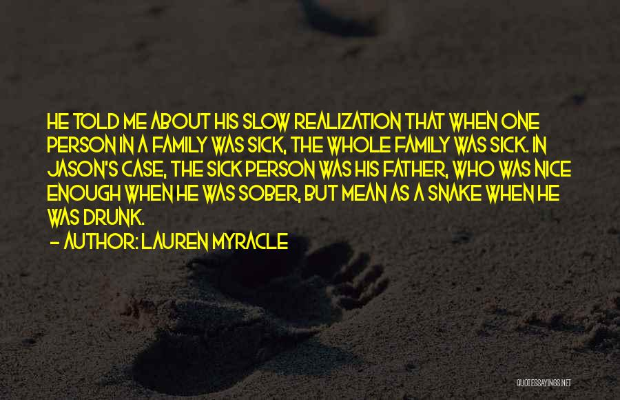 A Father Who Is Sick Quotes By Lauren Myracle