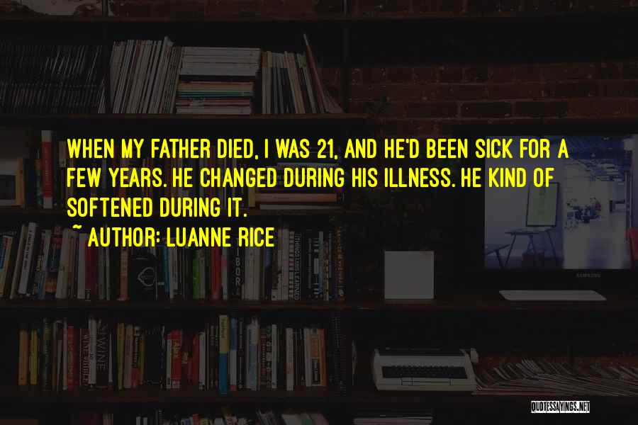 A Father Who Is Sick Quotes By Luanne Rice