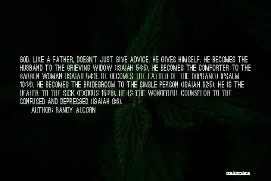 A Father Who Is Sick Quotes By Randy Alcorn
