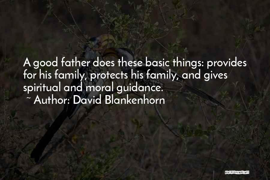 A Father's Guidance Quotes By David Blankenhorn