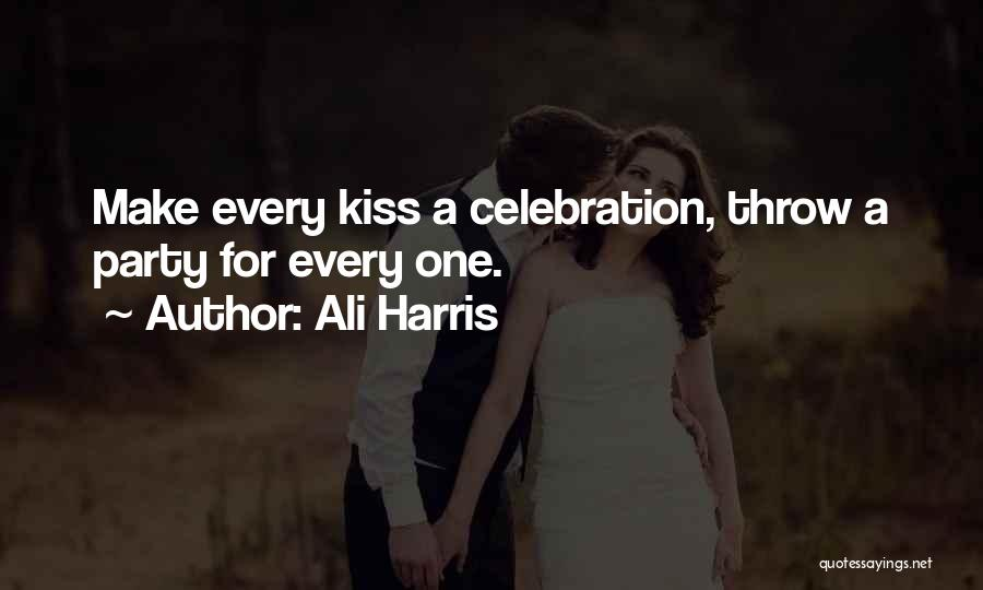 A First Kiss Quotes By Ali Harris