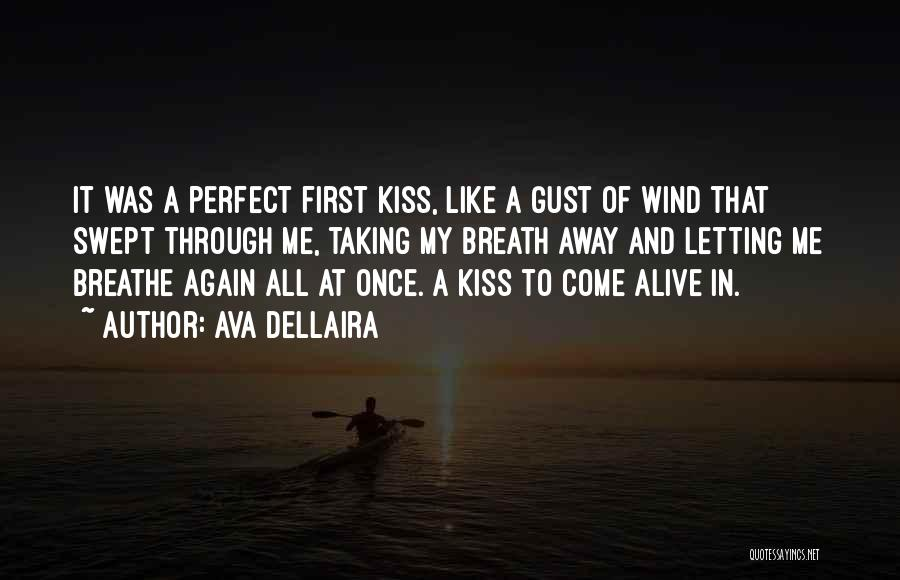A First Kiss Quotes By Ava Dellaira