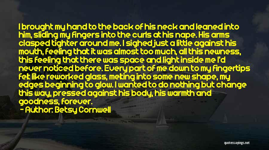 A First Kiss Quotes By Betsy Cornwell