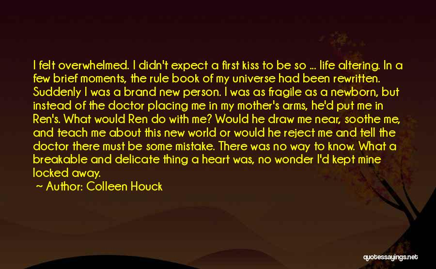 A First Kiss Quotes By Colleen Houck