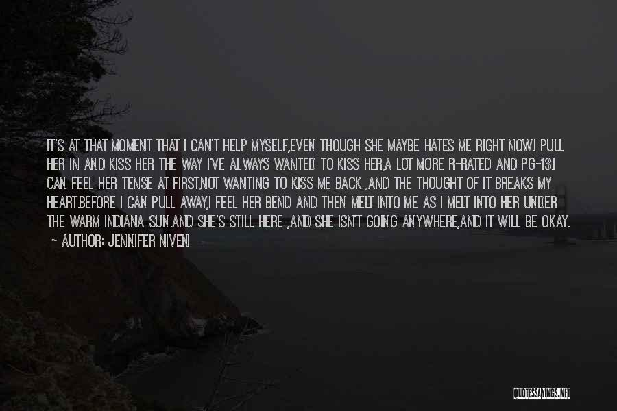 A First Kiss Quotes By Jennifer Niven