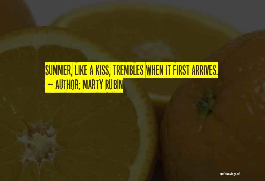 A First Kiss Quotes By Marty Rubin