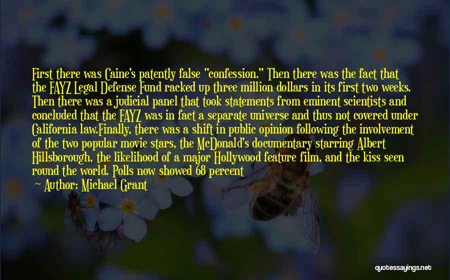 A First Kiss Quotes By Michael Grant