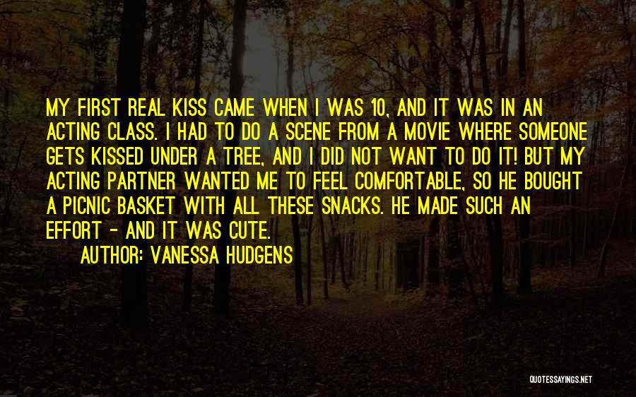 A First Kiss Quotes By Vanessa Hudgens