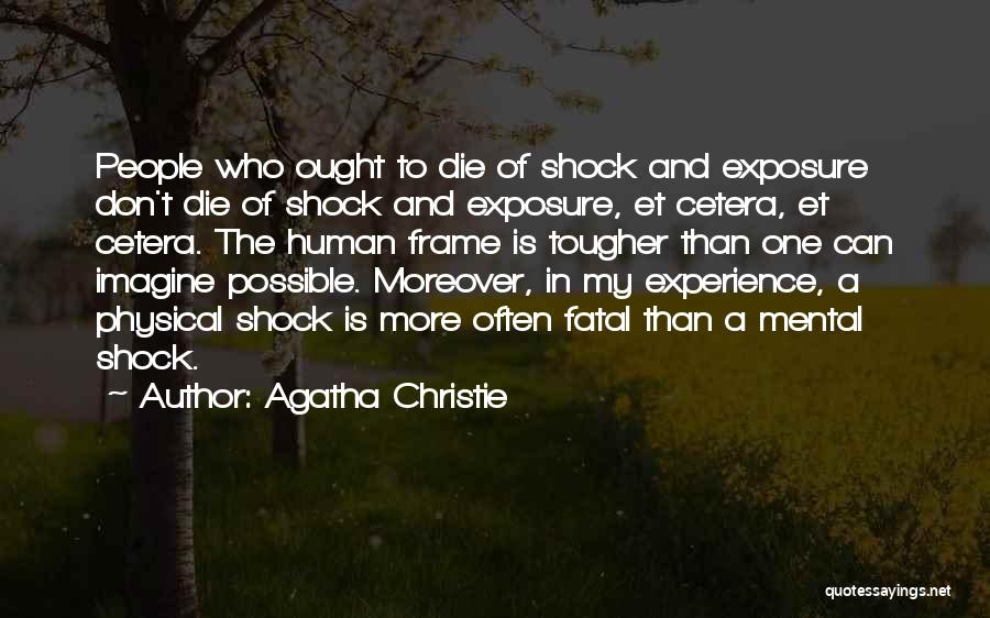 A Frame Quotes By Agatha Christie