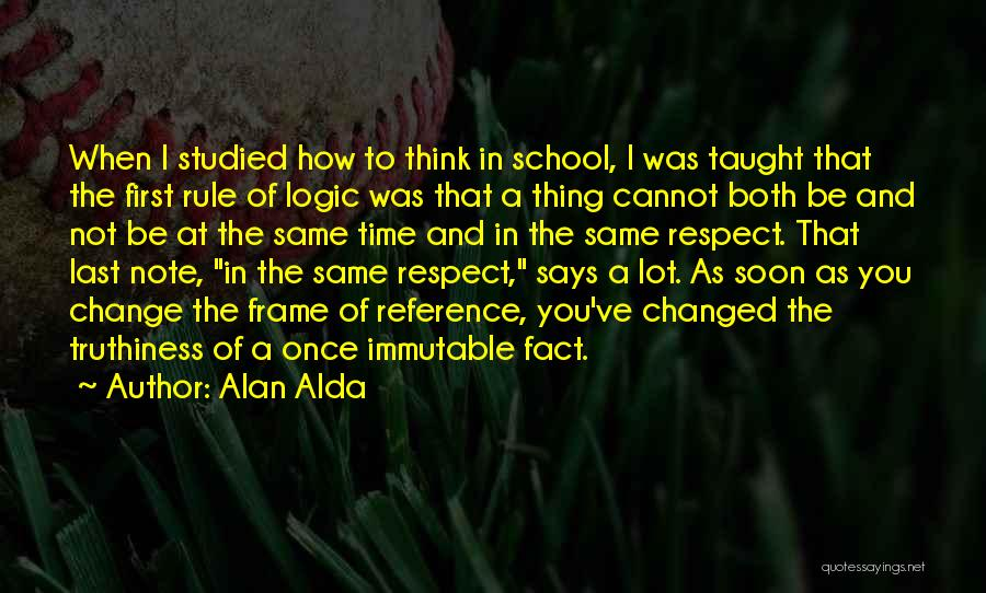 A Frame Quotes By Alan Alda