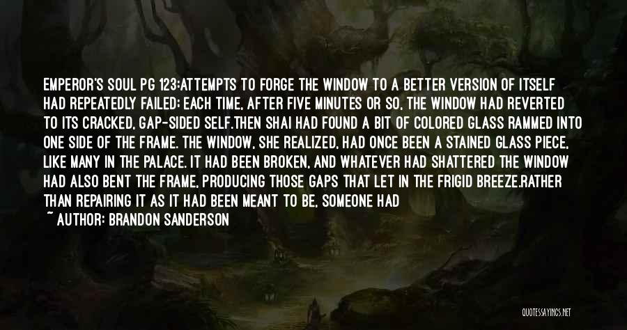 A Frame Quotes By Brandon Sanderson