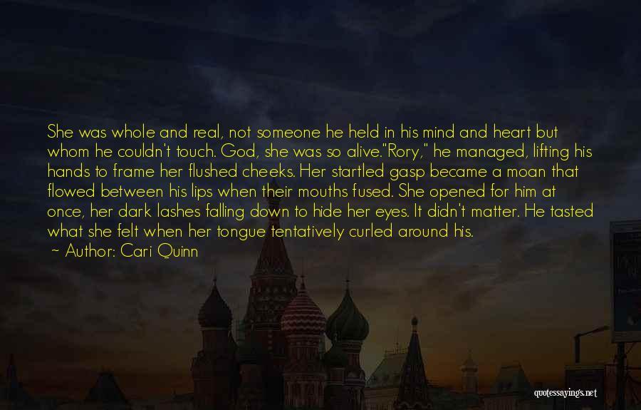 A Frame Quotes By Cari Quinn