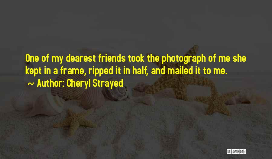 A Frame Quotes By Cheryl Strayed