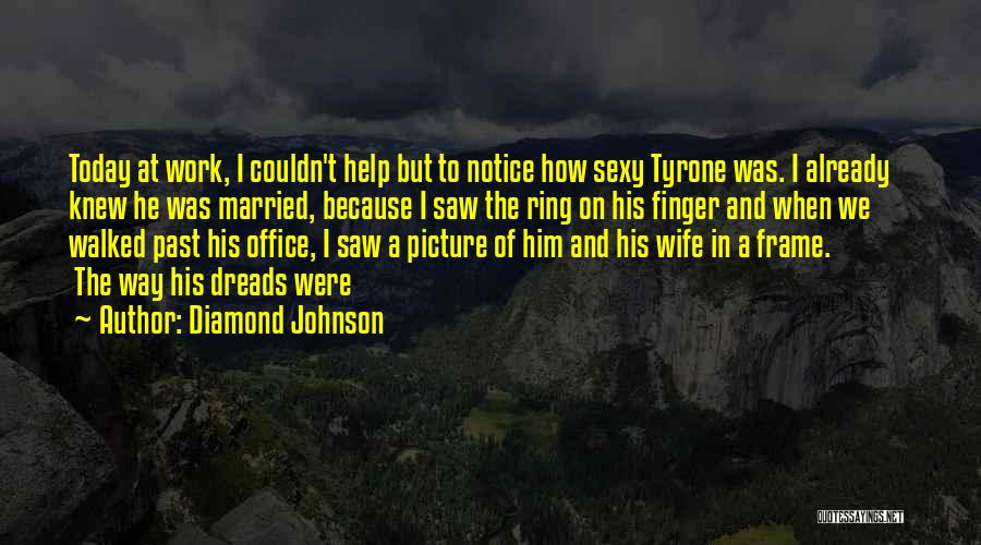 A Frame Quotes By Diamond Johnson