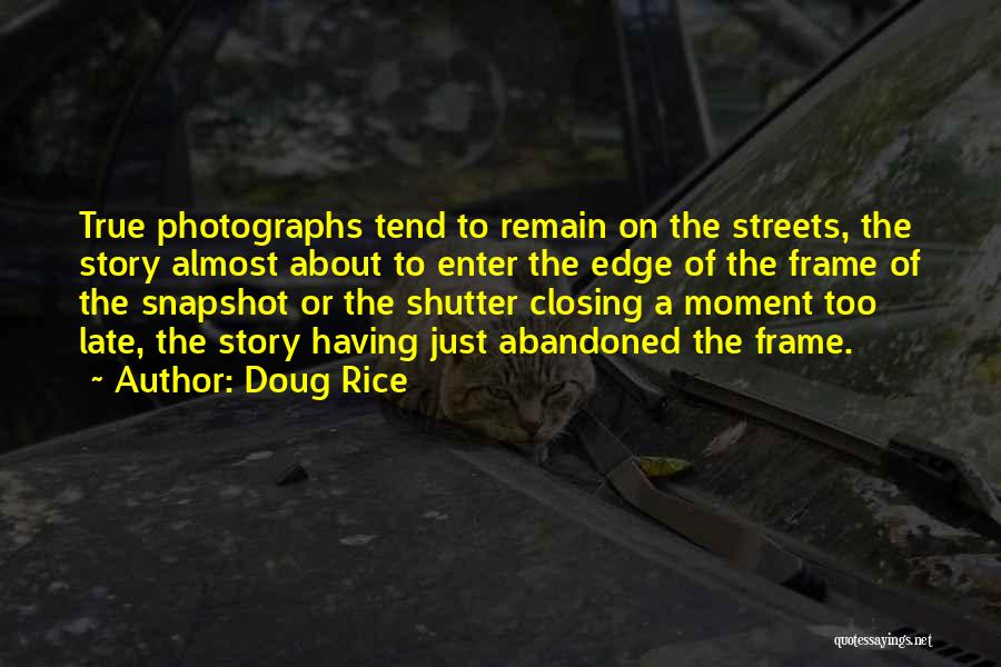 A Frame Quotes By Doug Rice