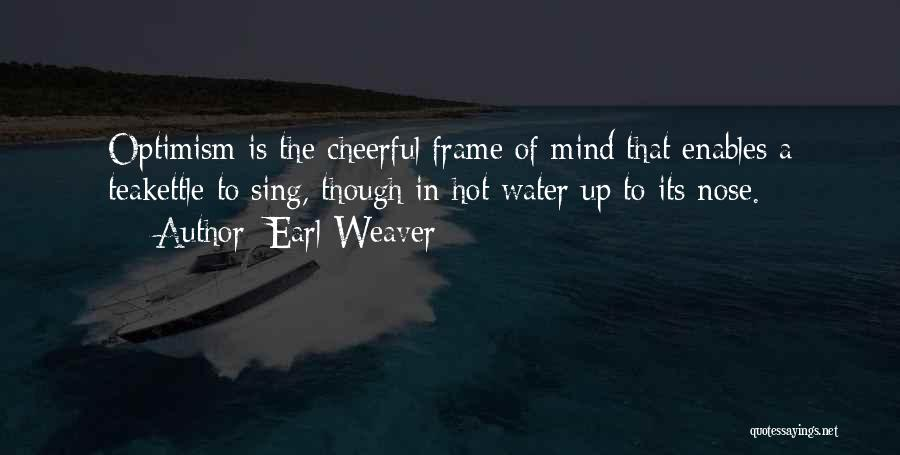 A Frame Quotes By Earl Weaver