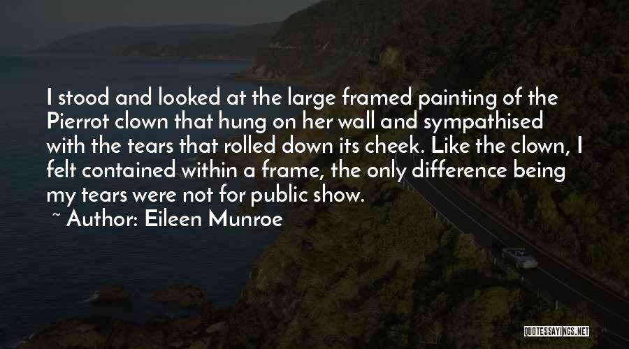 A Frame Quotes By Eileen Munroe