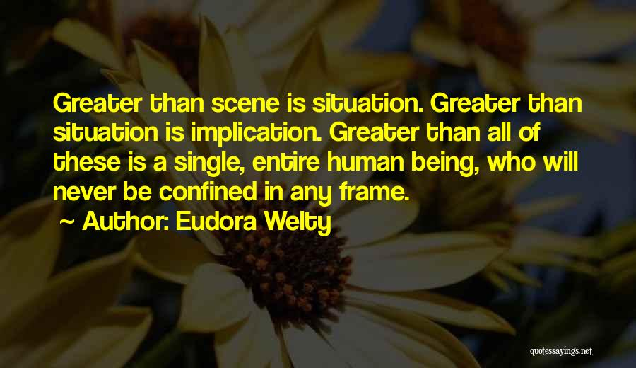 A Frame Quotes By Eudora Welty