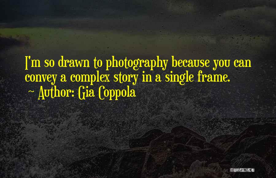A Frame Quotes By Gia Coppola
