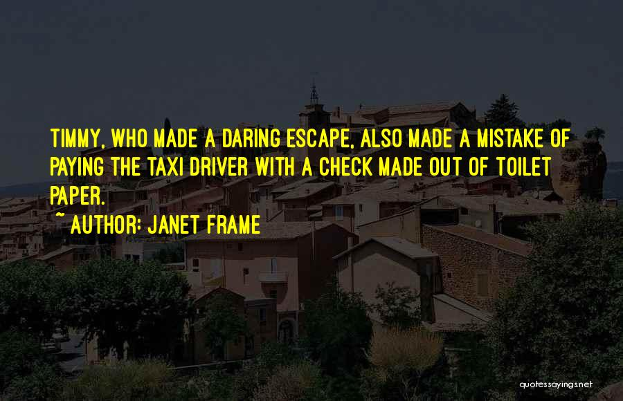 A Frame Quotes By Janet Frame