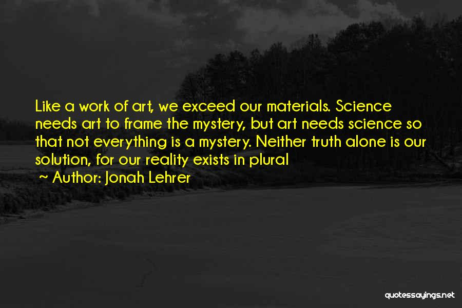 A Frame Quotes By Jonah Lehrer