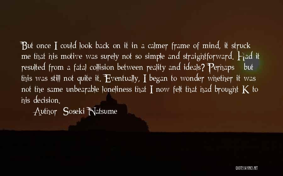A Frame Quotes By Soseki Natsume
