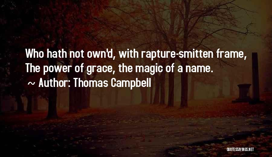 A Frame Quotes By Thomas Campbell