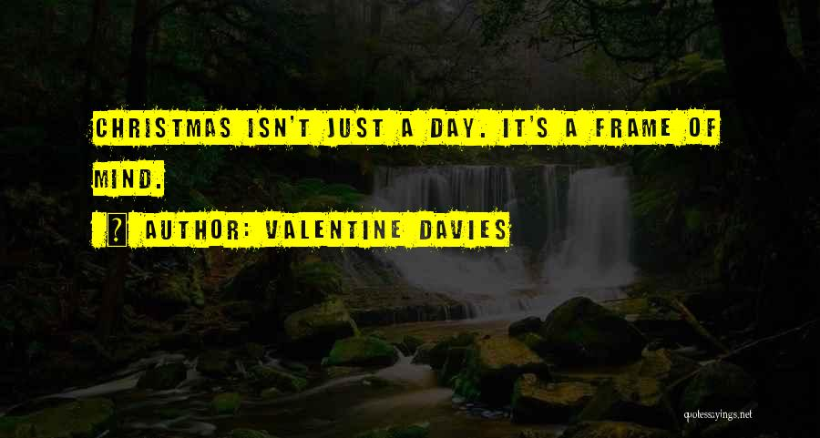 A Frame Quotes By Valentine Davies
