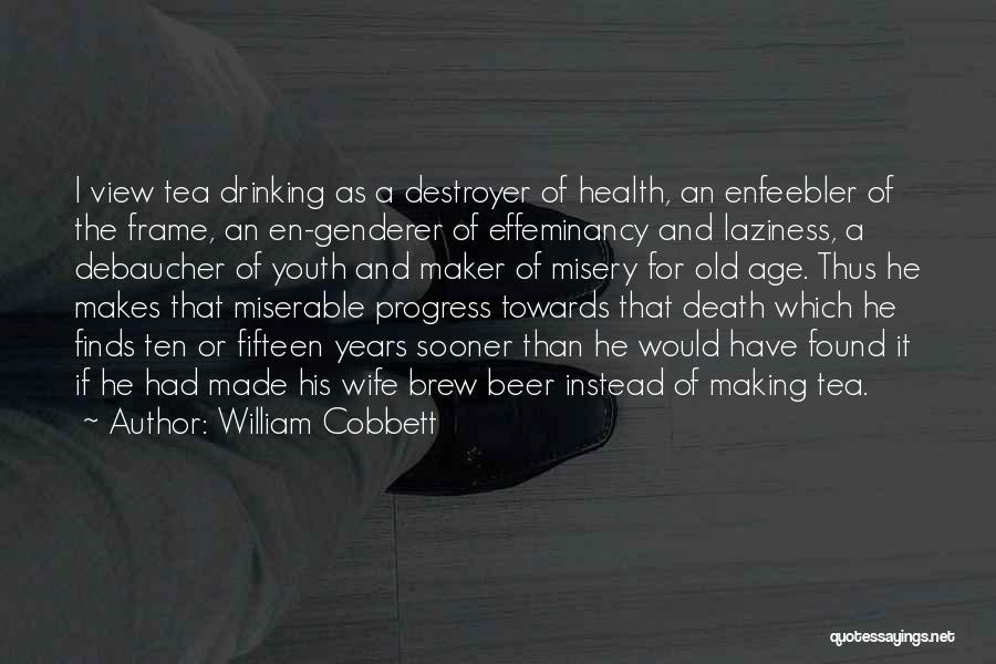 A Frame Quotes By William Cobbett