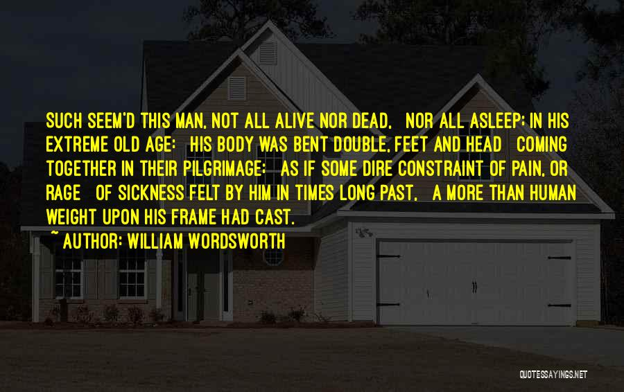 A Frame Quotes By William Wordsworth