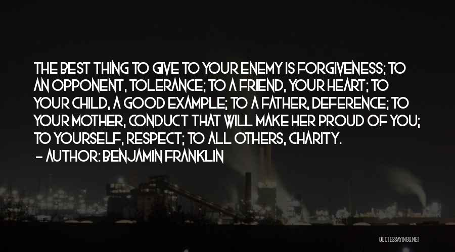 A Friend Is An Enemy Quotes By Benjamin Franklin