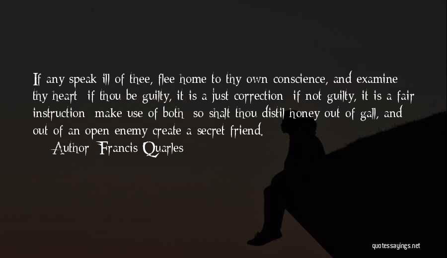 A Friend Is An Enemy Quotes By Francis Quarles