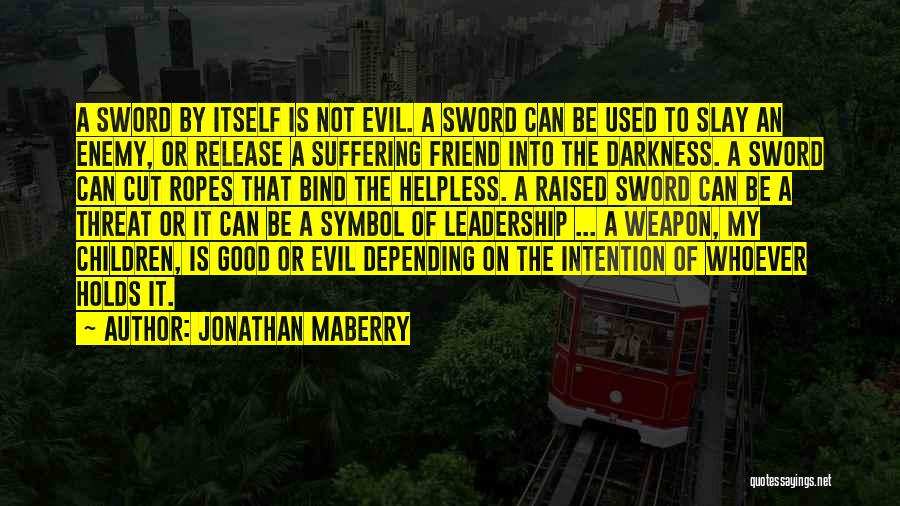 A Friend Is An Enemy Quotes By Jonathan Maberry