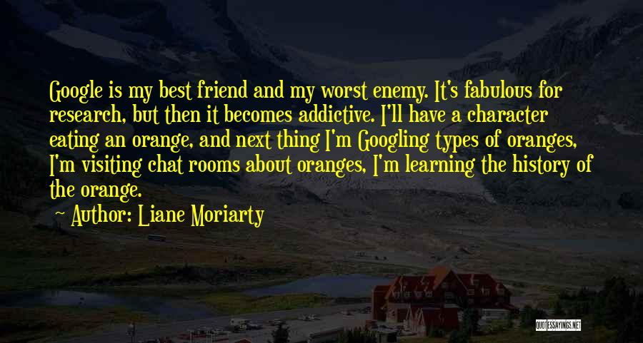 A Friend Is An Enemy Quotes By Liane Moriarty