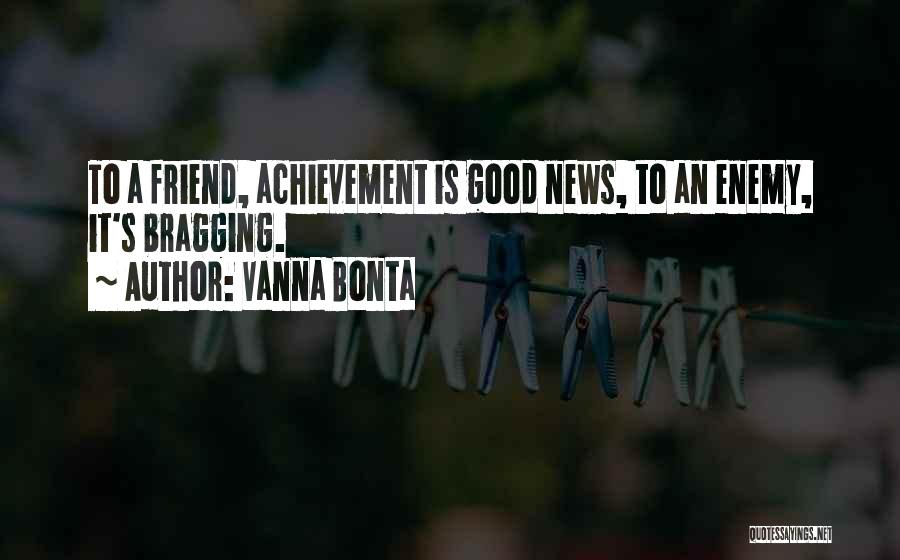 A Friend Is An Enemy Quotes By Vanna Bonta