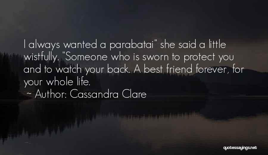 A Friend Is For Life Quotes By Cassandra Clare