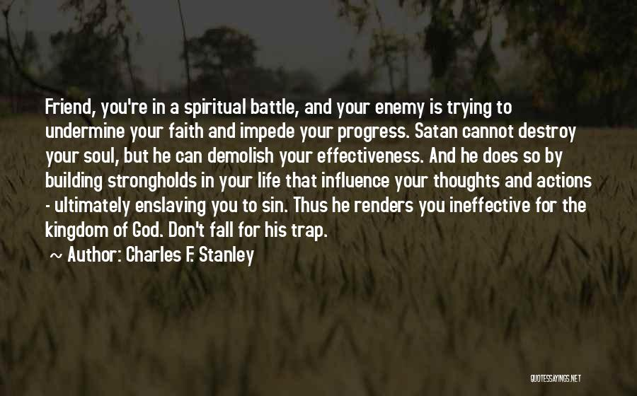 A Friend Is For Life Quotes By Charles F. Stanley