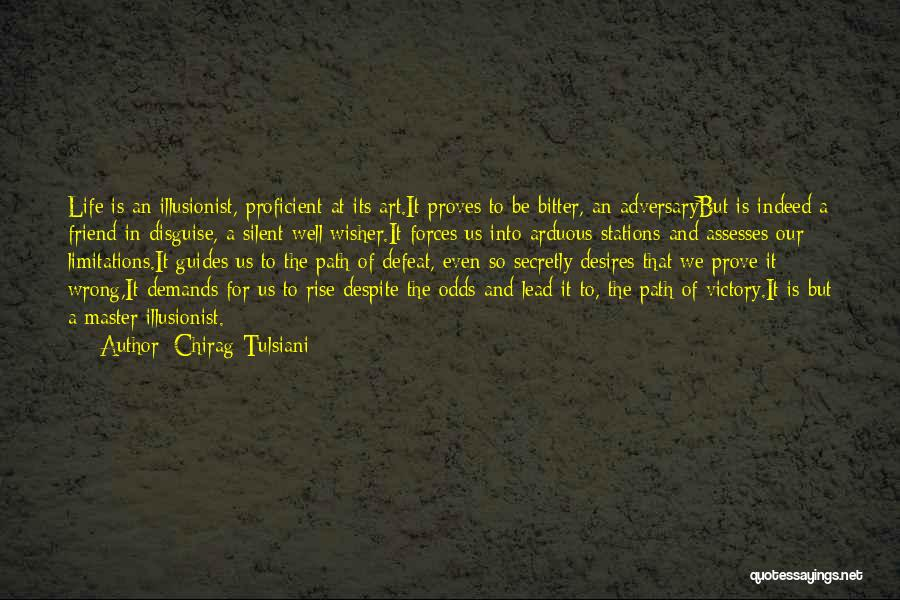 A Friend Is For Life Quotes By Chirag Tulsiani