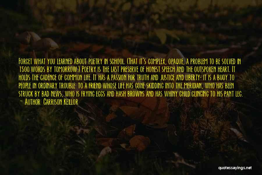 A Friend Is For Life Quotes By Garrison Keillor