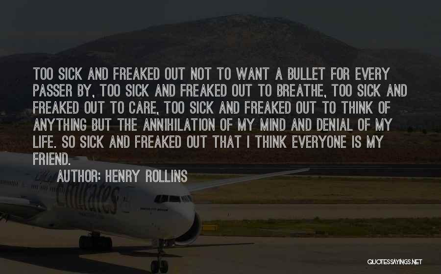 A Friend Is For Life Quotes By Henry Rollins