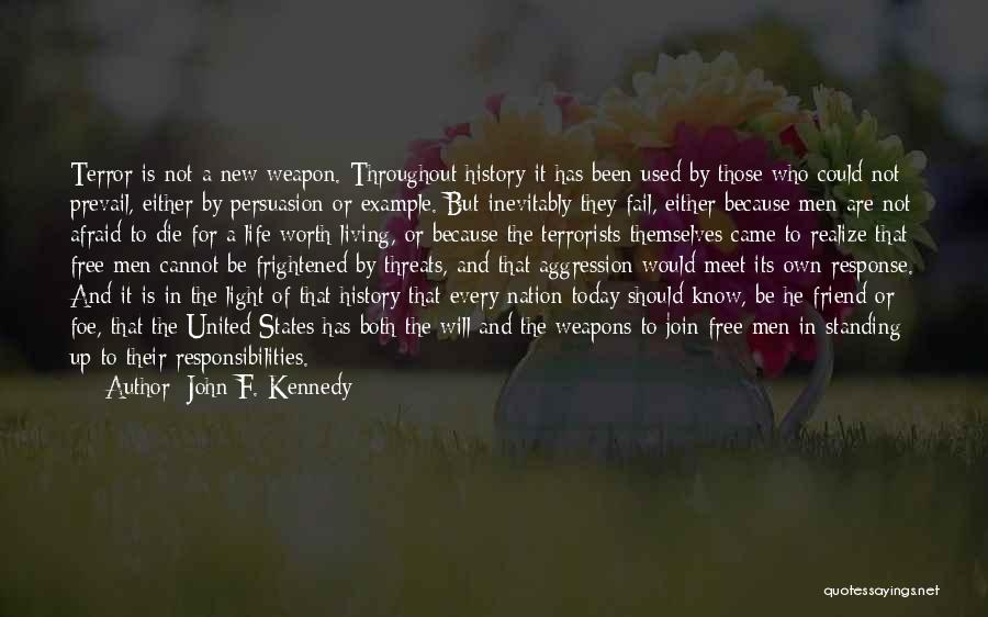 A Friend Is For Life Quotes By John F. Kennedy