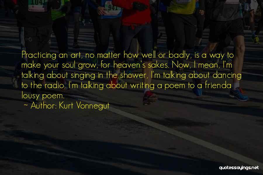 A Friend Is For Life Quotes By Kurt Vonnegut