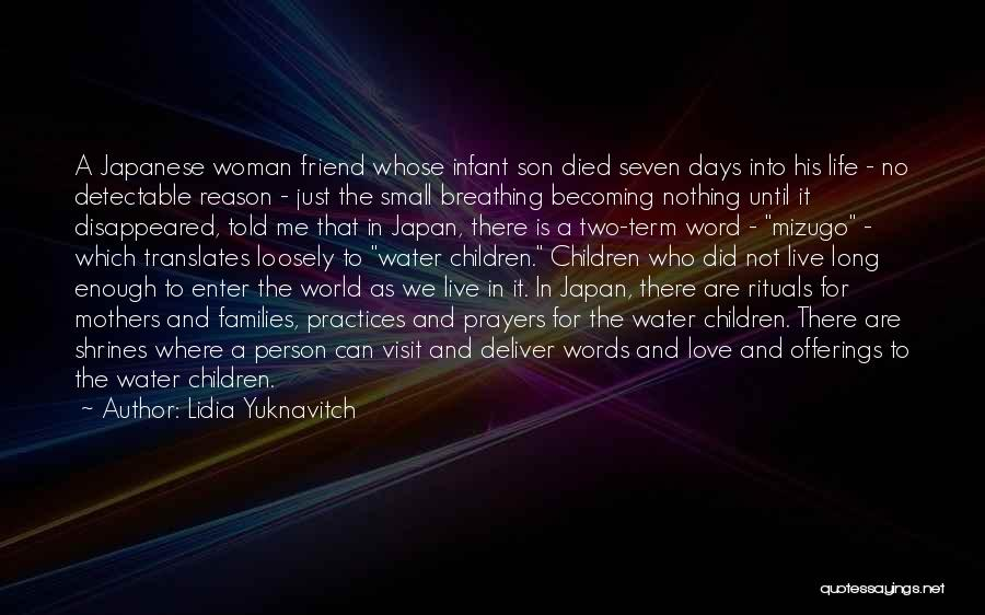 A Friend Is For Life Quotes By Lidia Yuknavitch