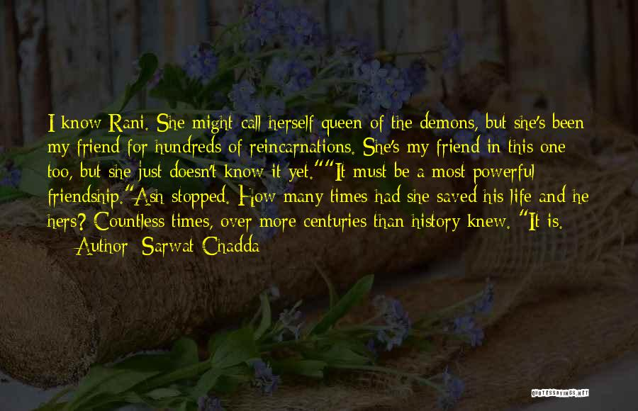 A Friend Is For Life Quotes By Sarwat Chadda