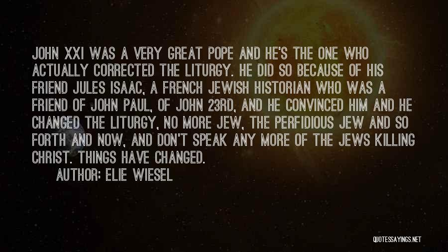 A Friend Killing Themselves Quotes By Elie Wiesel
