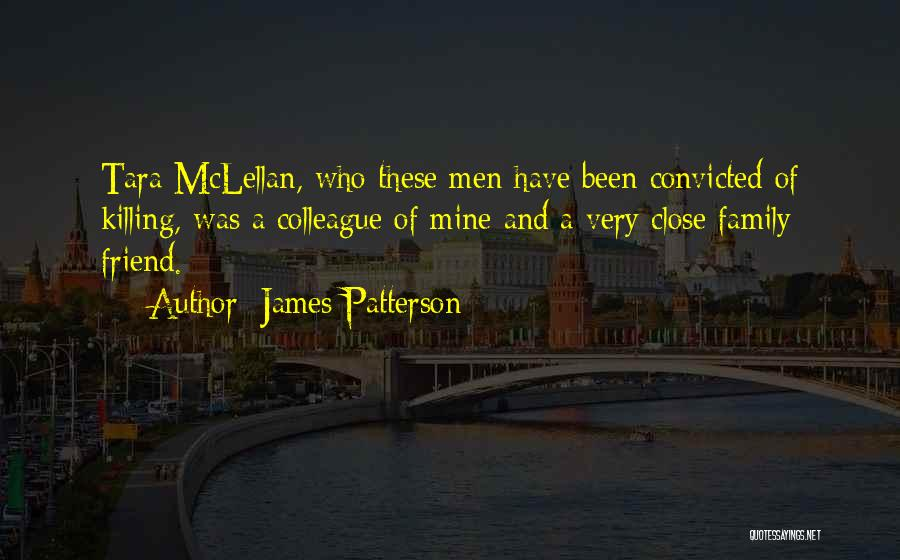 A Friend Killing Themselves Quotes By James Patterson