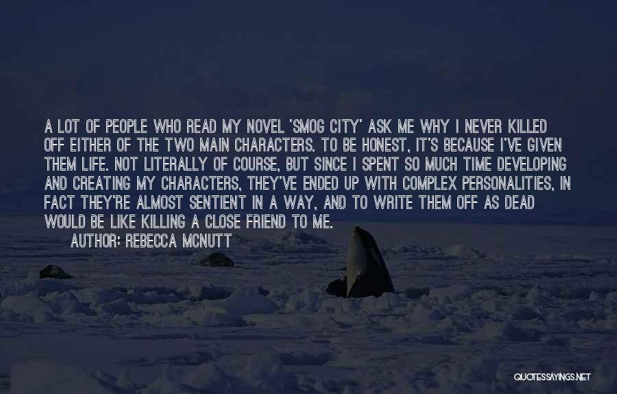 A Friend Killing Themselves Quotes By Rebecca McNutt