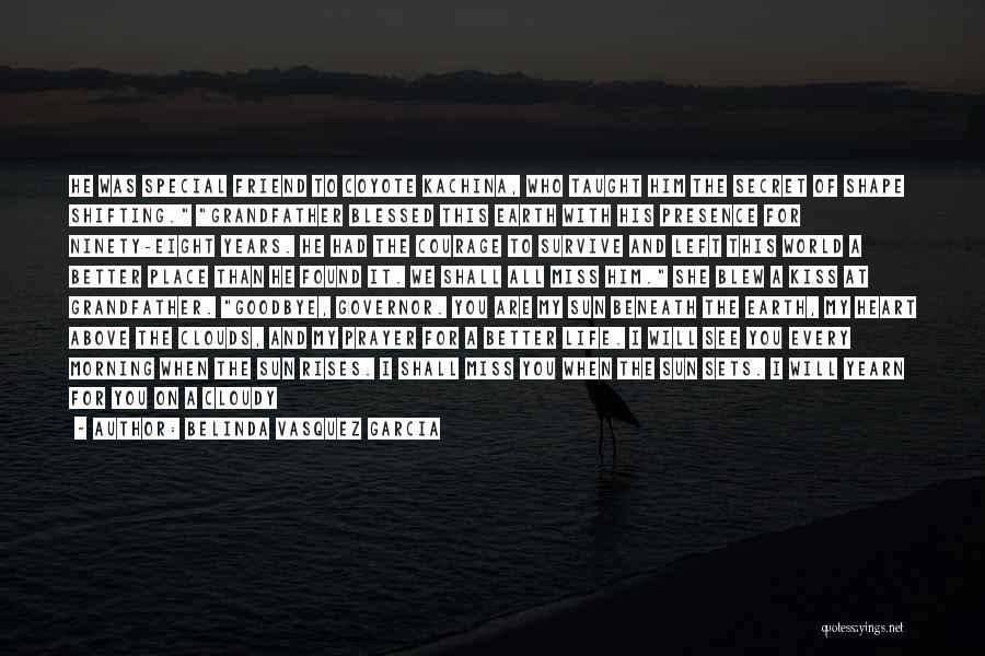 A Friend You Miss Quotes By Belinda Vasquez Garcia